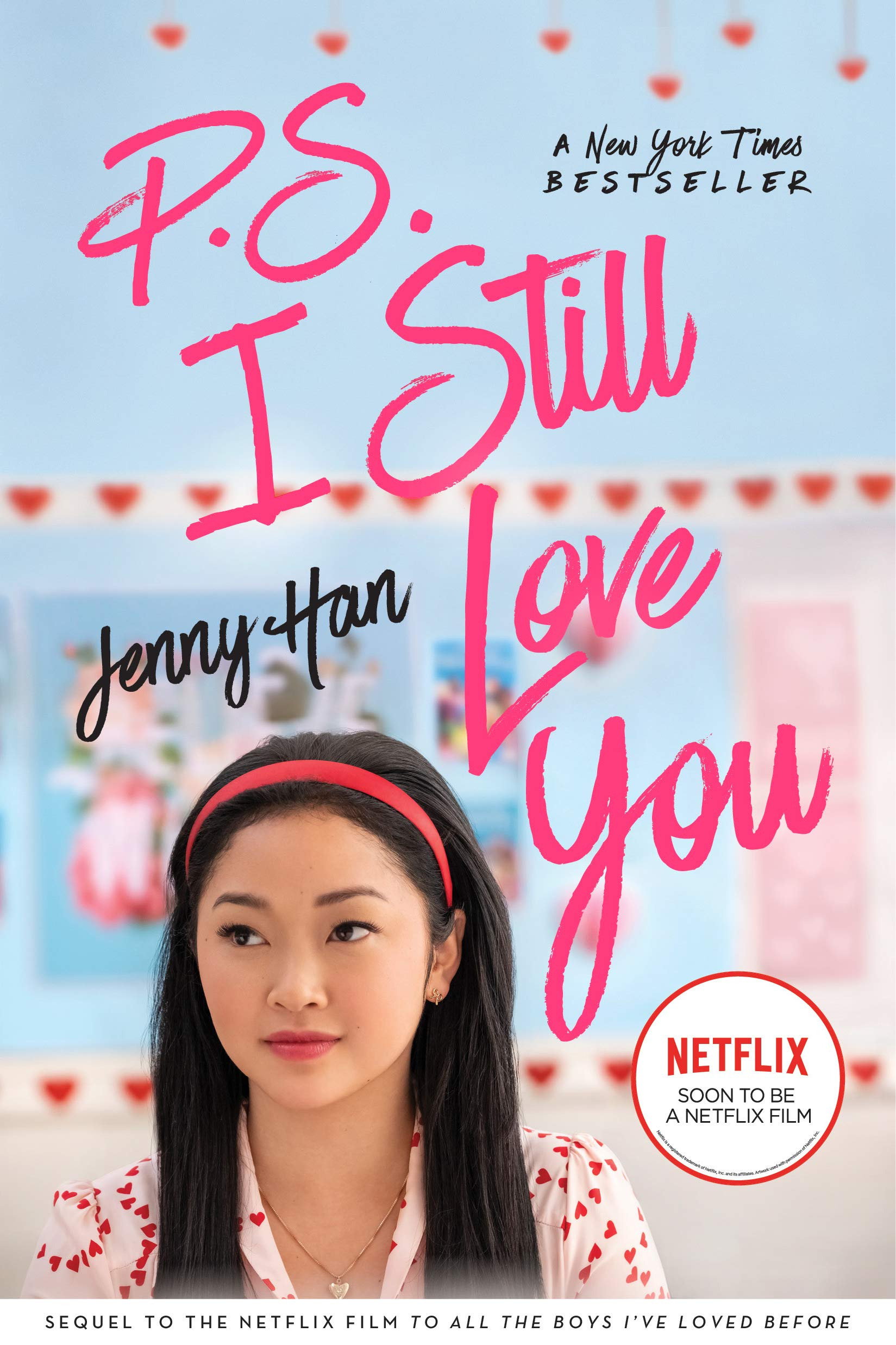 P.S. I Still Love You  To All The Boys I've Loved Before Book 2   English Edition