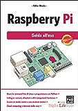 Raspberry Pi - Guida all'uso (Digital LifeStyle Pro) (Italian Edition)