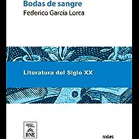 Bodas de sangre (Spanish Edition)