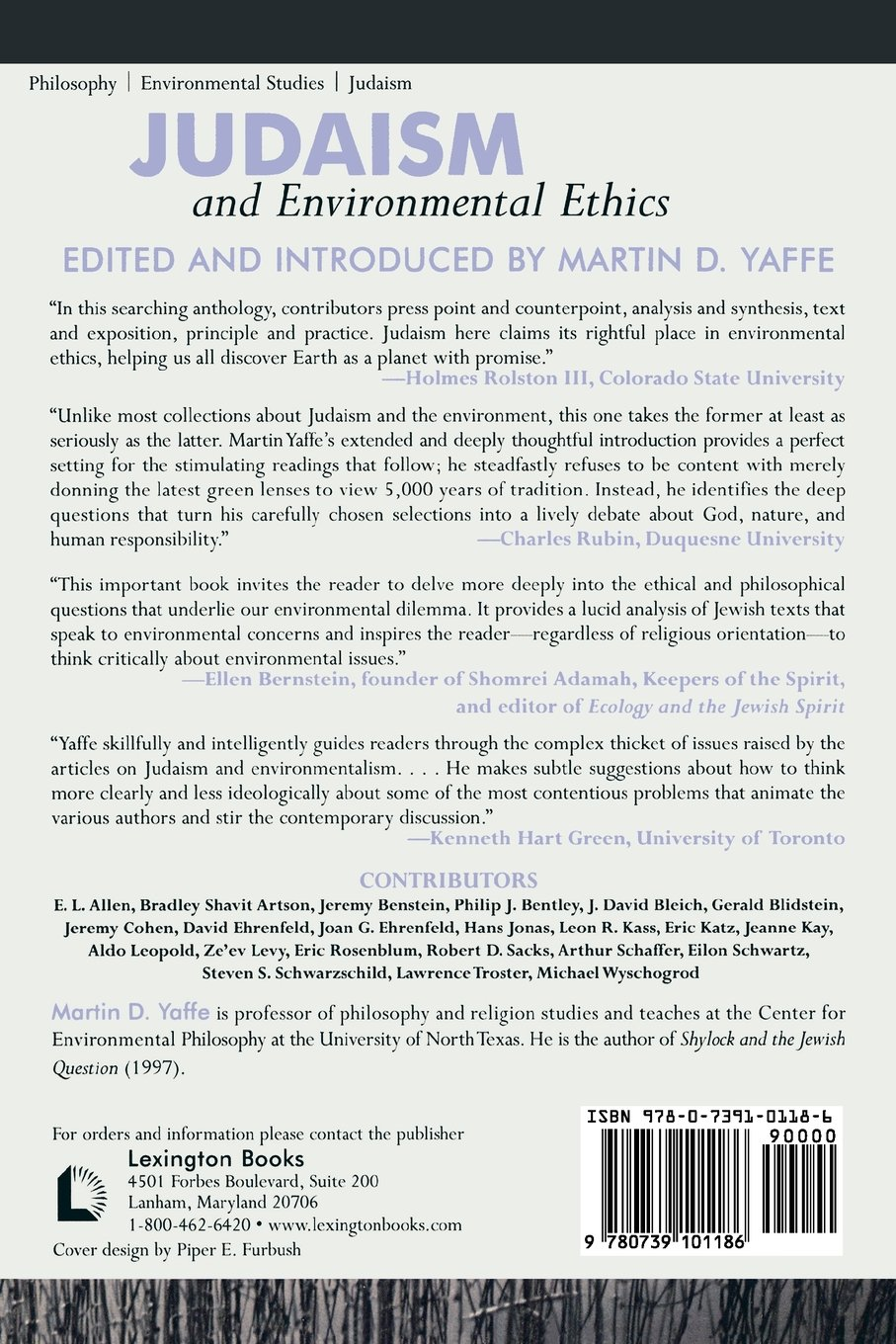 judaism and environmental ethics a reader martin d yaffe e l judaism and environmental ethics a reader martin d yaffe e l allen bradley shavit artson jeremy benstein philip j bentley j david bleich