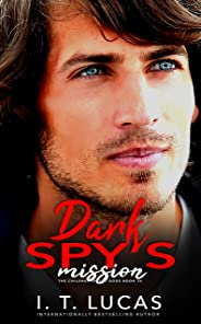 Dark Spy's Mission (The Children Of The Gods Paranormal Romance Series Book 36)