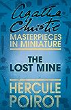 The Lost Mine: A Hercule Poirot Short Story
