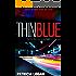 Thin Blue (The Thin Blue Line series Book 1)