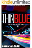 Thin Blue (The Thin Blue Line series Book 1)