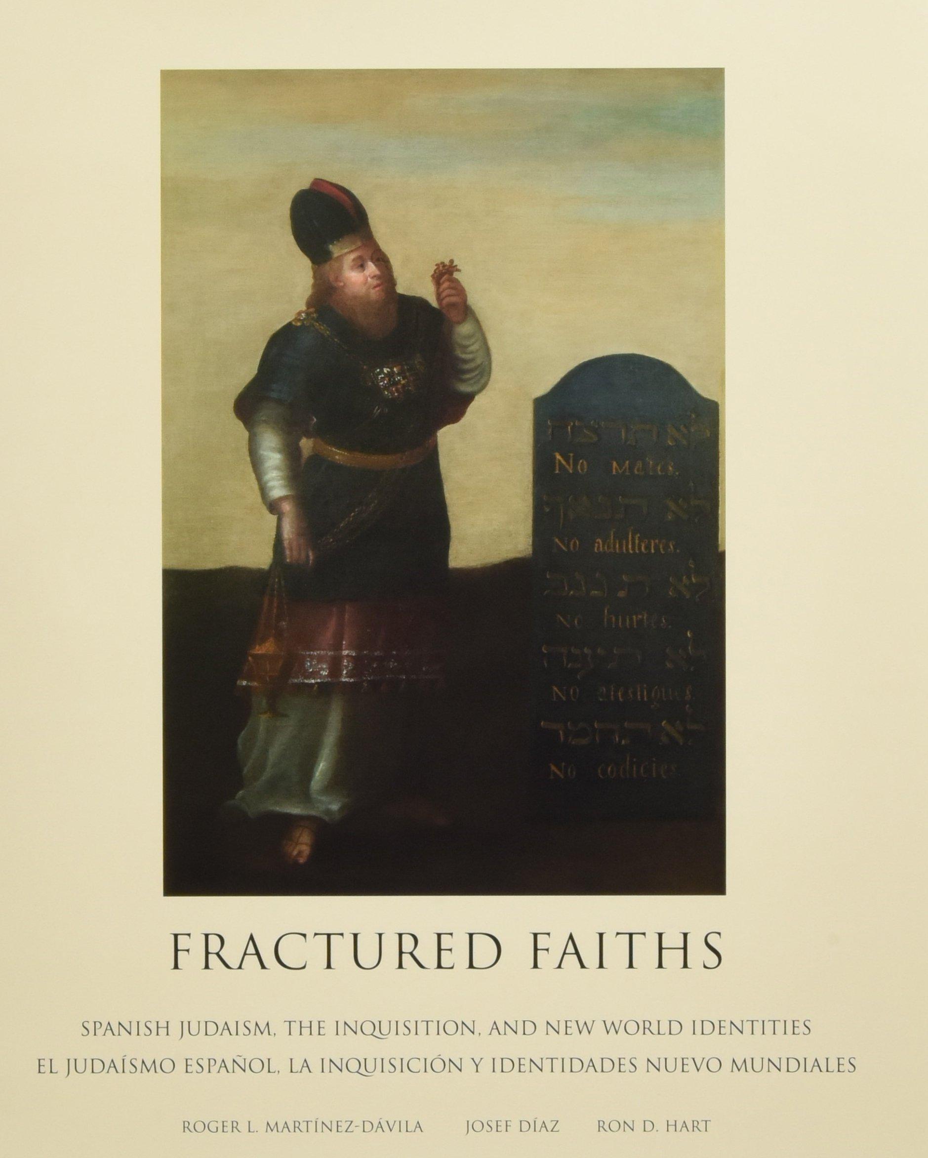Download Fractured Faiths / Las fes fracturadas: Spanish Judaism, the Inquisition, and New World Identities / El judaísmo español, la Inquisición y identidades nuevo mundiales (English and Spanish Edition) pdf epub