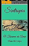 Sintropia: O Teorema do Amor