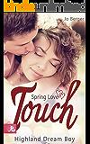 Spring Love Touch: Highland Dream Boy