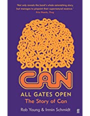 All Gates Open: The Story of Can