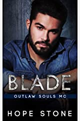 Blade: An MC Romance (Outlaw Souls Book 4) Kindle Edition