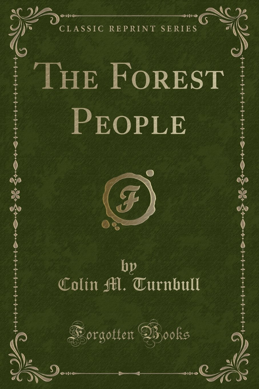 Download The Forest People (Classic Reprint) PDF