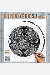 Spiroglyphics: Animals Paperback