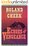 Echoes of Vengeance (Valediction For Revenge Book 1)