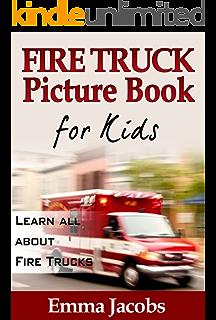 childrens book about fire trucks a kids picture book about fire trucks with photos and