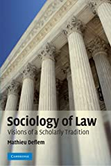 Sociology of Law: Visions of a Scholarly Tradition Paperback
