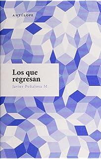 Los que regresan (Spanish Edition)