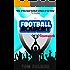 Teamwork: The Football Academy Prequel