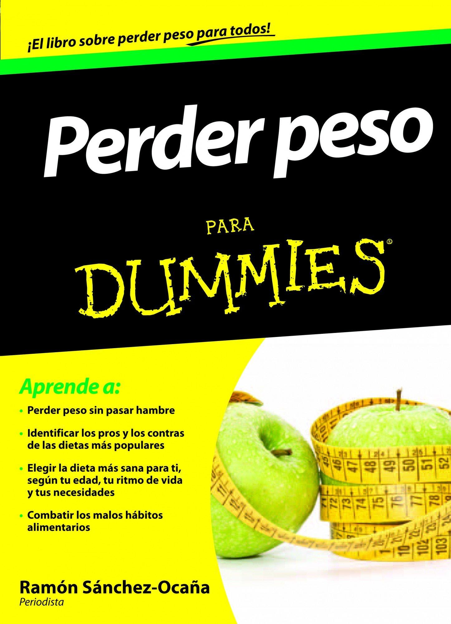Perder peso para dummies: Amazon.es: Sánchez-Ocaña, Ramón: Libros