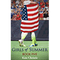Girls of Summer: Book Five of Girls of Summer (English Edition)