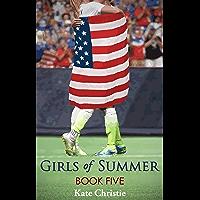 Girls of Summer: Book Five of Girls of Summer