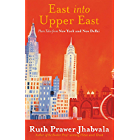 East Into Upper East (English Edition)