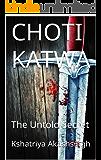 CHOTI KATWA: The Untold Secret (Hindi Edition)