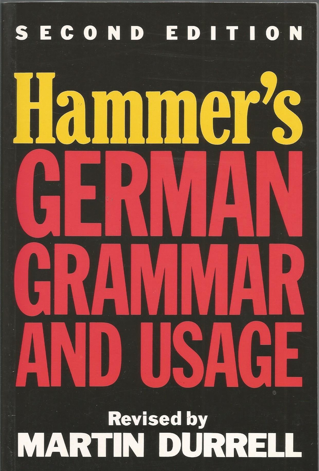 Hammer s german grammar and usage amazon de alfred edward hammar martin durrell fremdsprachige b cher