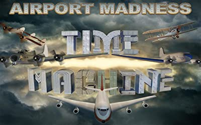 Airport Madness Time Machine [Download]