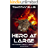Hero at Large: Second Edition (The Hunter Legacy Book 1)