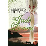 The Jade Lioness (Kumashiro sries Book 3)