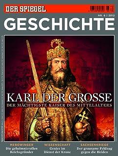 spiegel geschichte 62012 karl der groe - Karl Der Grose Lebenslauf