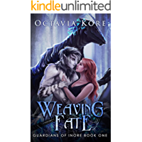 Weaving Fate: Guardians Of Inore Book One