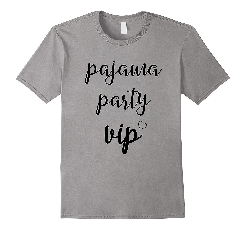 Pajama Party Vip Shirt - Funny Pajama Party Shirt-ANZ