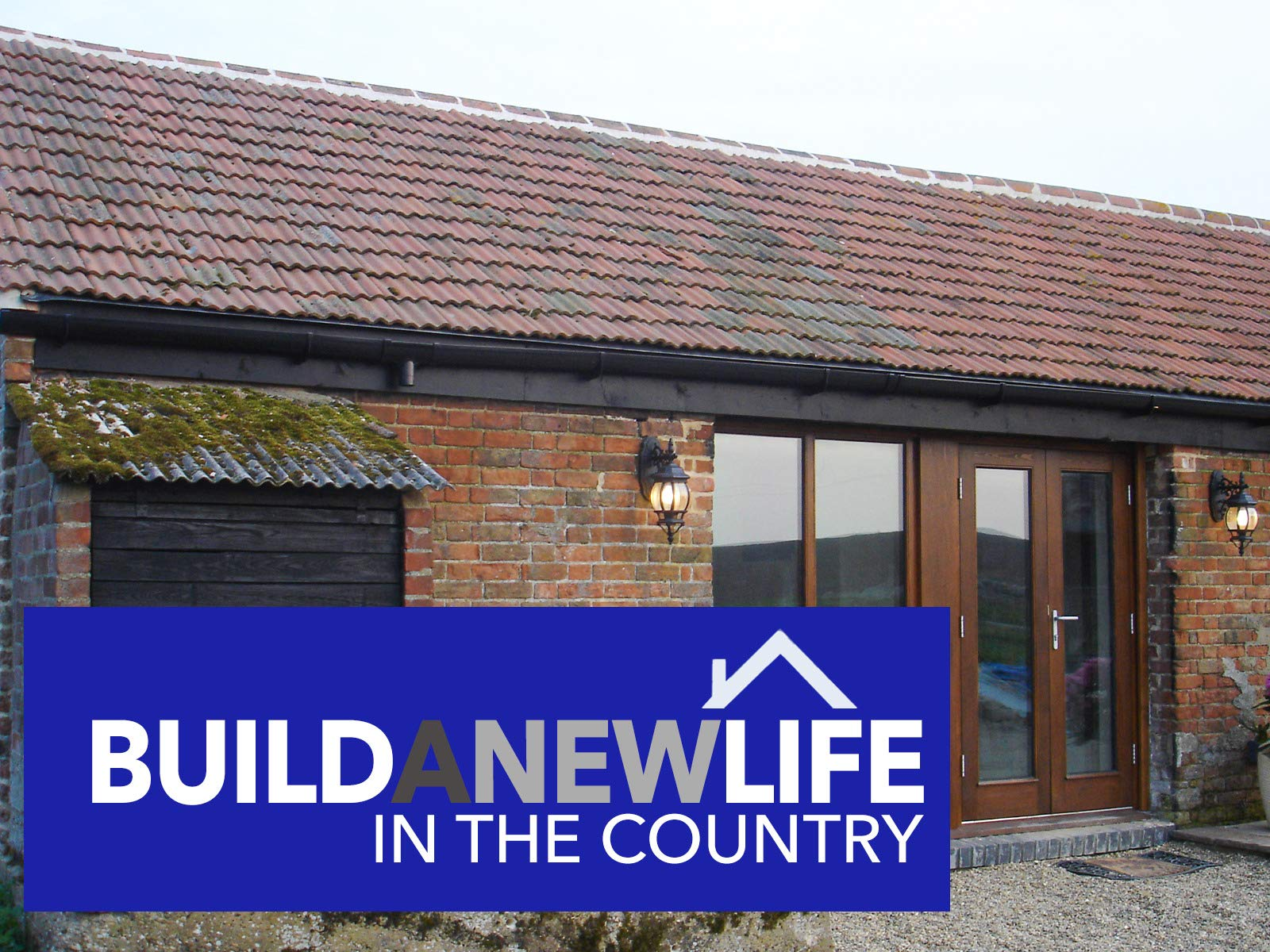 Build A New Life In The Country - Season 2