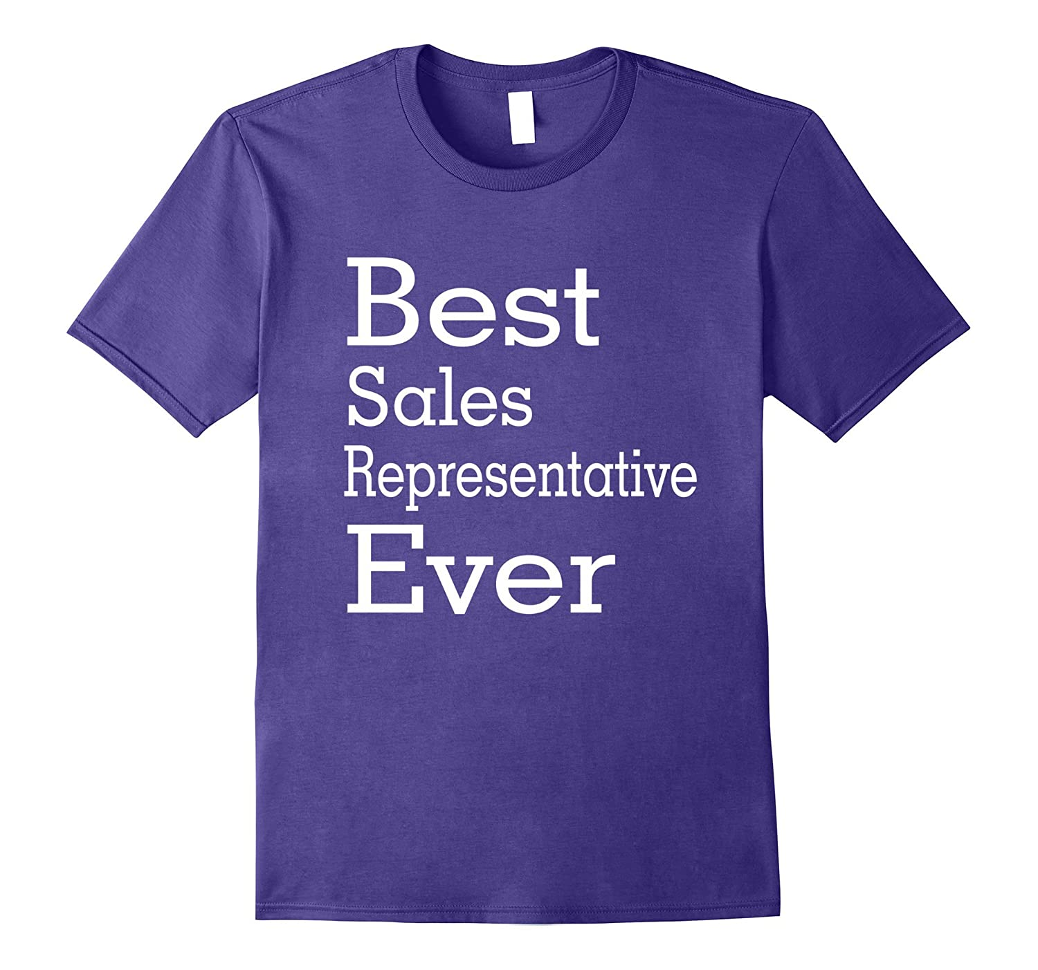Best Sales Representative Ever-Christmas Gift Shirt-TJ