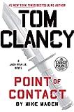 Tom Clancy Point of Contact - Large Print (Jack Ryan Jr. Novel) [Large Print]