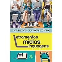 Letramentos, Mídias, Linguagens