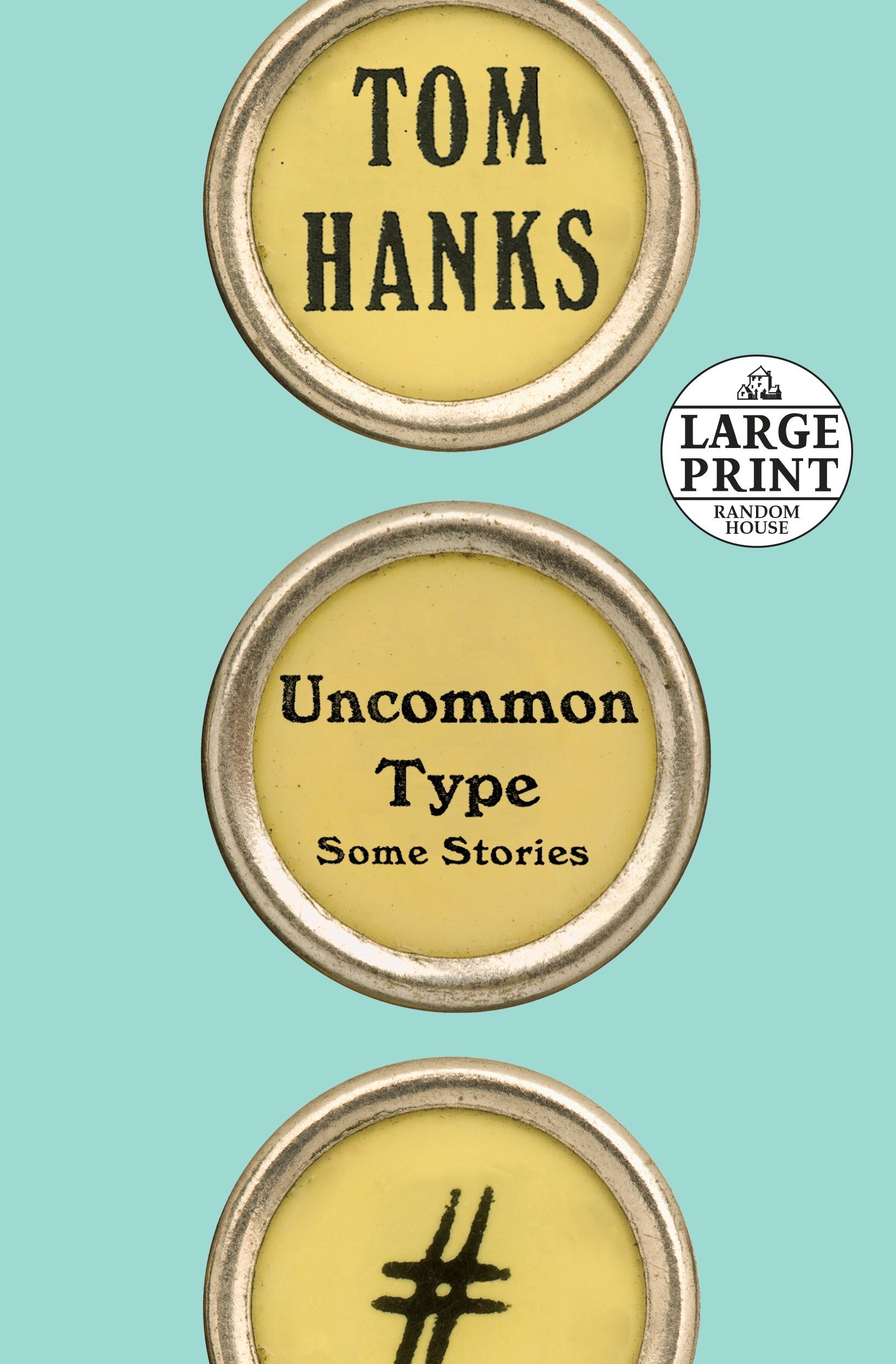 5cfd9a2fd44 Uncommon Type  Some Stories (Random House Large Print)  Tom Hanks ...