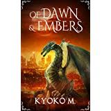Of Dawn and Embers (Of Cinder and Bone Book 3)