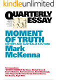 Quarterly Essay 69 Moment of Truth: History and Australia's Future