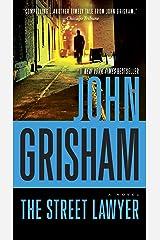 The Street Lawyer: A Novel Kindle Edition