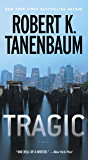 Tragic (The Butch Karp and Marlene Ciampi Series Book 25)