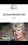 Le tout dernier été (Documents) (French Edition)
