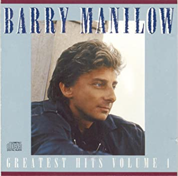 Barry Manilow Barry Manilow Greatest Hits Vol 1 Amazon Music