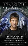 Stargate Atlantis: Third Path: Book 8 in the Legacy series (Stargate Atlantis: Legacy series)