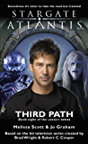 Stargate Atlantis: Third Path: Book 8 in the Legacy series (Stargate Atlantis: Legacy series) (English Edition)