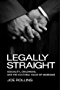 Legally Straight: Sexuality, Childhood, and the Cultural Value of Marriage (Critical America)