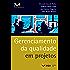 Gerenciamento da qualidade em projetos (FGV Management)