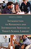 Introduction to Reference and Information Services in Today's School Library