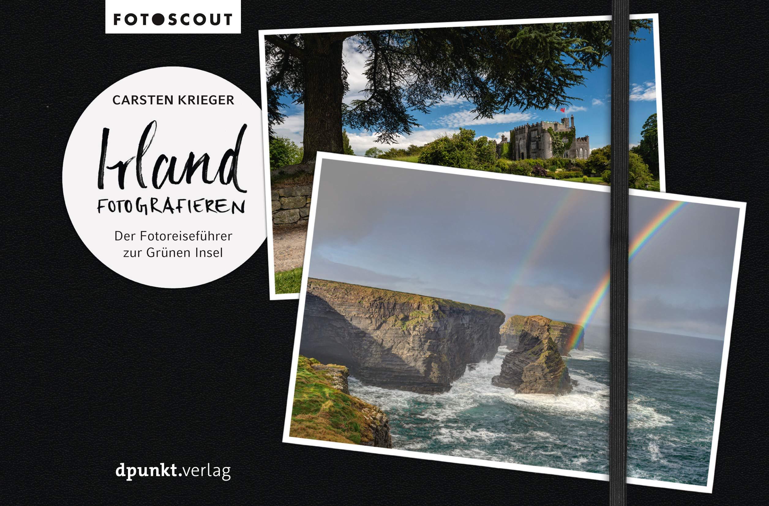 Irland Fotografieren  Der Fotoreiseführer Zur Grünen Insel  Fotoscout