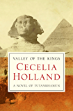 Valley of the Kings: A Novel of Tutankhamun